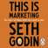 Seth Godin - This Is Marketing: You Can't Be Seen Until You Learn to See (Unabridged)