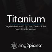 [Download] Titanium (Originally Performed by David Guetta & Sia) [Piano Karaoke Version] MP3