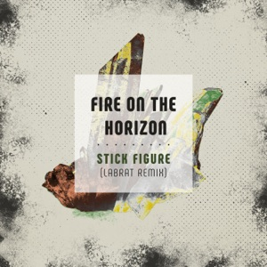 Fire on the Horizon (LabRat Remix) - Single Mp3 Download