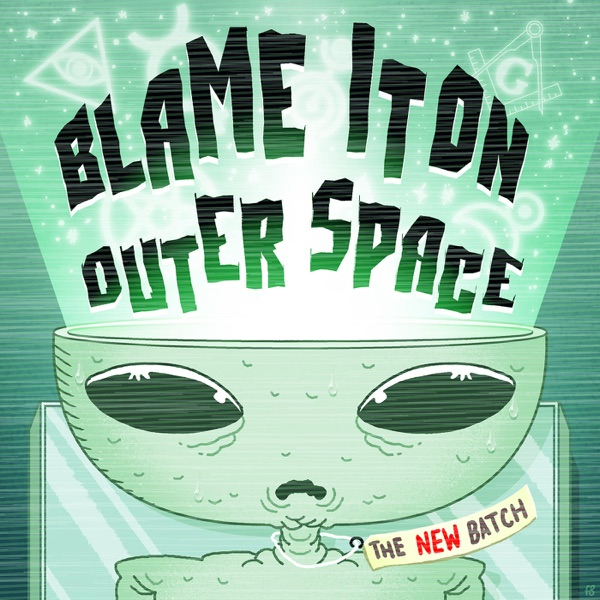 Blame It On Outer Space