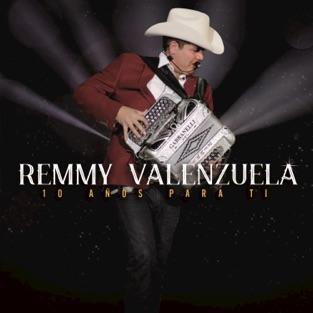 10 Años Para Ti (En Vivo) – Remmy Valenzuela