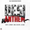 Desi Anthem Single