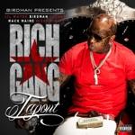 songs like Tapout (feat. Lil Wayne, Birdman, Mack Maine, Nicki Minaj & Future)