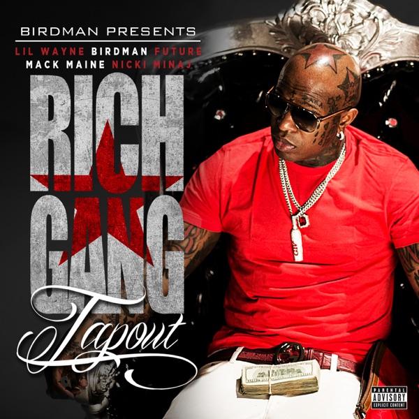 Tapout (feat. Lil Wayne, Birdman, Mack Maine, Nicki Minaj & Future) - Single