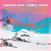 My Only One (No Hay Nadie Más) - Sebastián Yatra & Isabela Moner