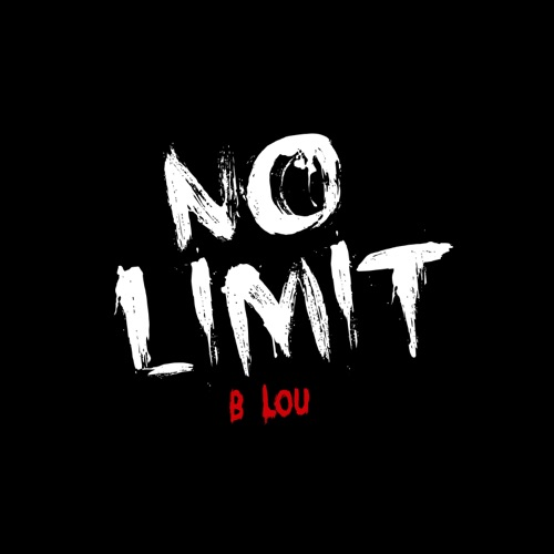 B. Lou - No Limit (Instrumental) - Single