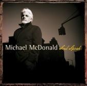 Michael McDonald - Walk On By