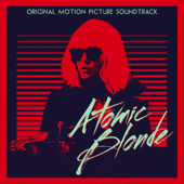 Atomic Blonde (Original Motion Picture Soundtrack)-Various Artists