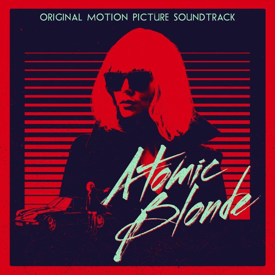 Various Artists Atomic Blonde (Original Motion Picture Soundtrack) Album Download