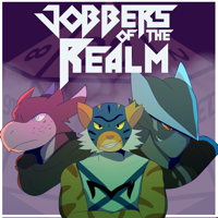 Jobbers Of The Realm: A Pathfinder Actual Play Podcast podcast