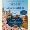 Debbie Macomber - The Inn at Rose Harbor: A Novel (Unabridged)  artwork