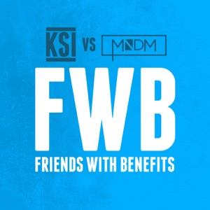 KSI & MNDM - Friends with Benefits