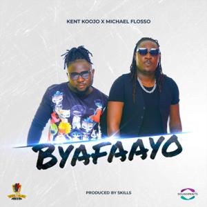 Kent Koojo & Micheal Flosso - Byafaayo