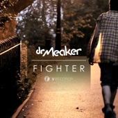 Dr Meaker - Fighter