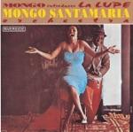Mongo Santamaría and His Orchestra & La Lupe - Canta Bajo