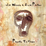 Jah Wobble & Evan Parker - Full On