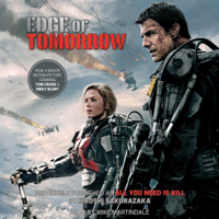 Edge of Tomorrow (Movie Tie-in Edition) (Unabridged)