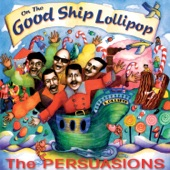 The Persuasions - My Daddy Do, Too