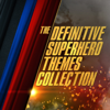 The Definitive Superhero Themes Collection - London Music Works