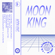 Moon King - In & Out