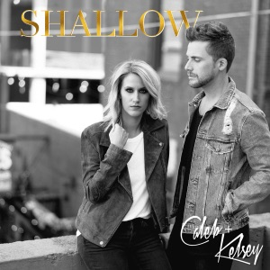 Caleb and Kelsey - Shallow