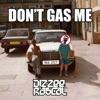 Don't Gas Me - EP, Dizzee Rascal
