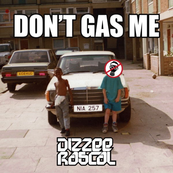 iTunes Artwork for 'Don't Gas Me - EP (by Dizzee Rascal)'
