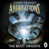 The Beast Awakens (Unabridged) - Joseph Delaney