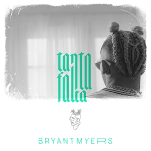 Bryant Myers - Tanta Falta