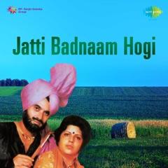 Jatti Badnaam Hogi - EP