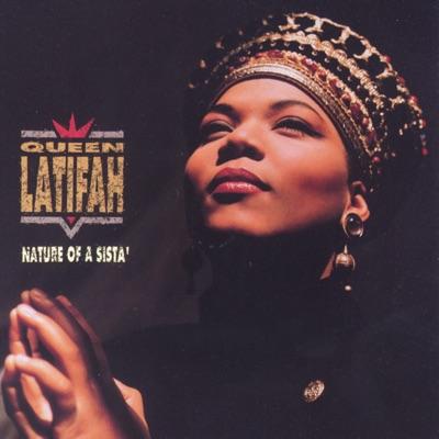 Nature of a Sista' - Queen Latifah