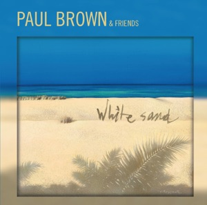 Paul Brown featuring Euge Groove - More or Less Paul (Featuring Euge Groove)