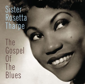 The Gospel of the Blues ((Remastered))