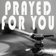 Prayed For You (Originally Performed by Matt Stell) [Instrumental] - Vox Freaks - Vox Freaks