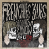 Frenchie's Blues Destroyers - Love Is Blood  artwork