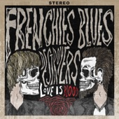 Frenchie's Blues Destroyers - Can't Stand Missing You