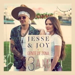 Jesse & Joy & Gente de Zona - 3 A.M.