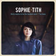 T'es beau - Sophie-Tith