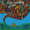 Big Country - No Place Like Home (Re-Presents) artwork