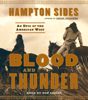 Hampton Sides - Blood and Thunder: An Epic of the American West (Unabridged)  artwork