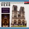 Johann Vexo - Works by Liszt, Franck, Vierne, Durufle, Escaich on the Great Organ of Notre-Dame De Paris bild