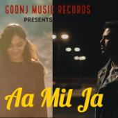 Aa Mil Ja (feat. RG)