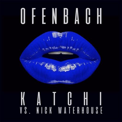 Katchi (Ofenbach vs. Nick Waterhouse) [Remixes] – EP