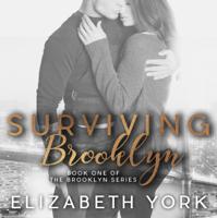 Elizabeth York - Surviving Brooklyn: Brooklyn Series, Book 1 (Unabridged) artwork