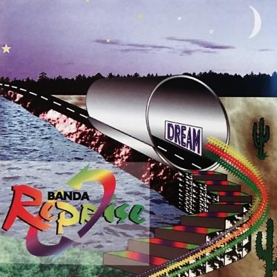 Dream - Banda Reprise