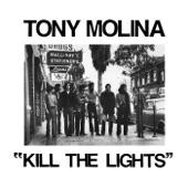 Tony Molina - Give He Take You