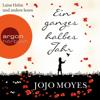 Ein ganzes halbes Jahr (Lou Clarke 1) - Jojo Moyes