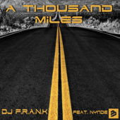 A Thousand Miles (feat. Nynde) [Radio Edit]