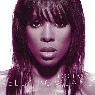 Here I Am (International Bonus Track Edition) - Kelly Rowland