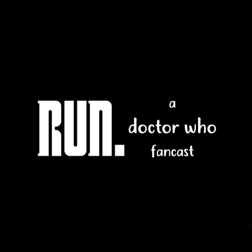 Cover image of Run: A Doctor Who Fancast